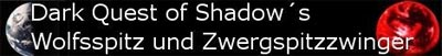 Wolfs-und Zwergspitze Dark Quest of Shadow`s